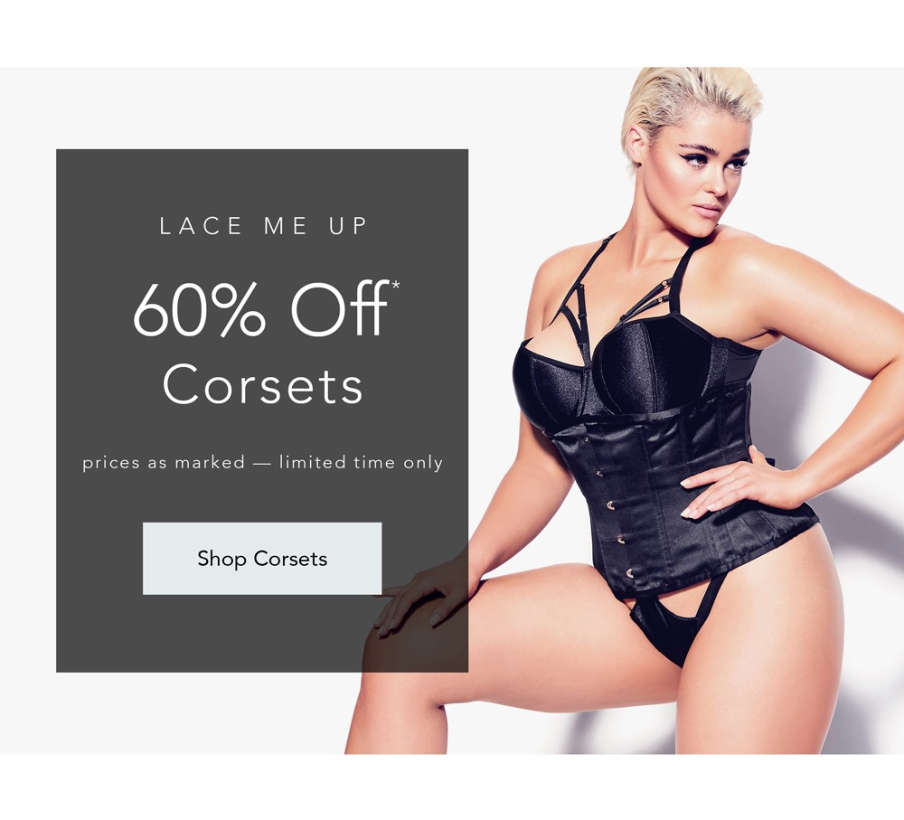 Lace me up - 60% OFF* CORSETS - *Prices As Marked, Limited Time Only - SHOP CORSETS